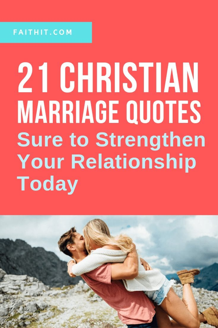 christian marriage quotes sure to strengthen your relationship