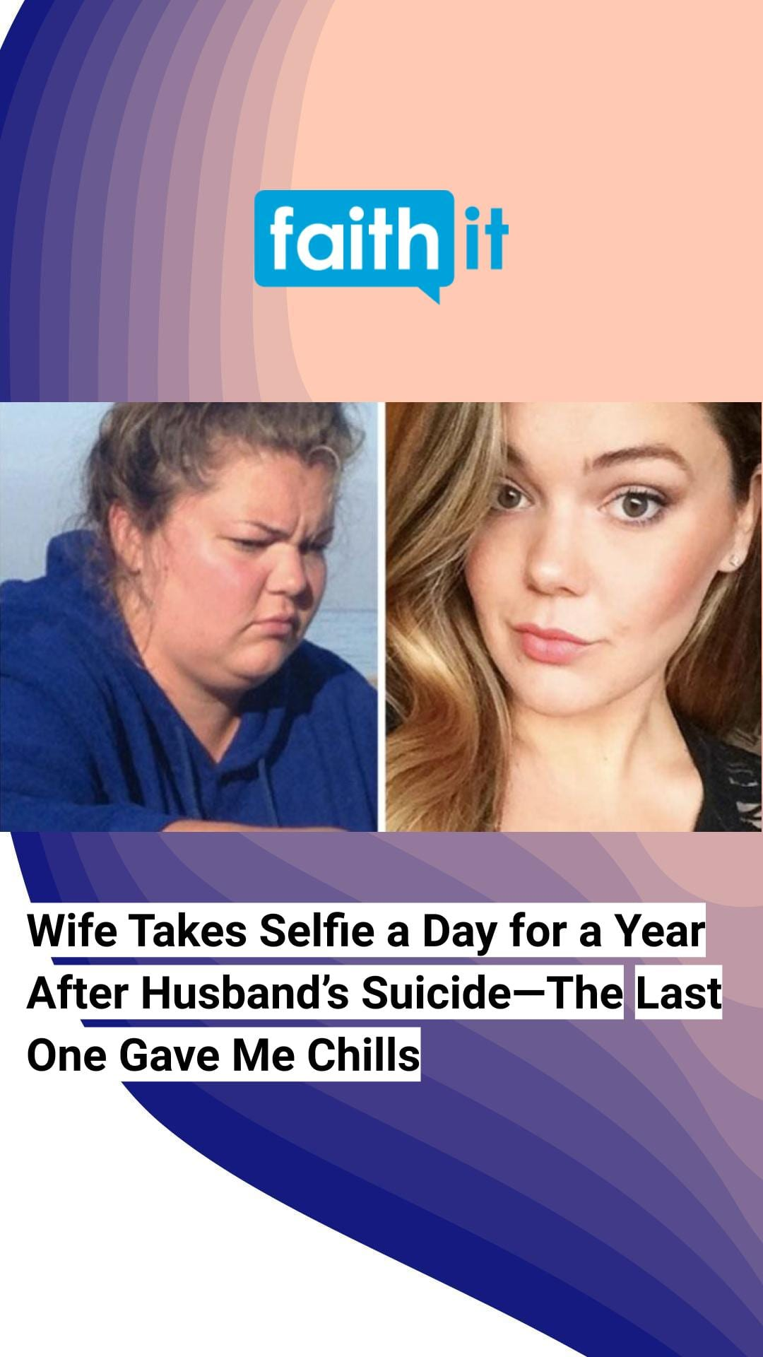 Wife Takes Selfie A Day For A Year After Husbands SuicideThe Last One Gave Me Chills