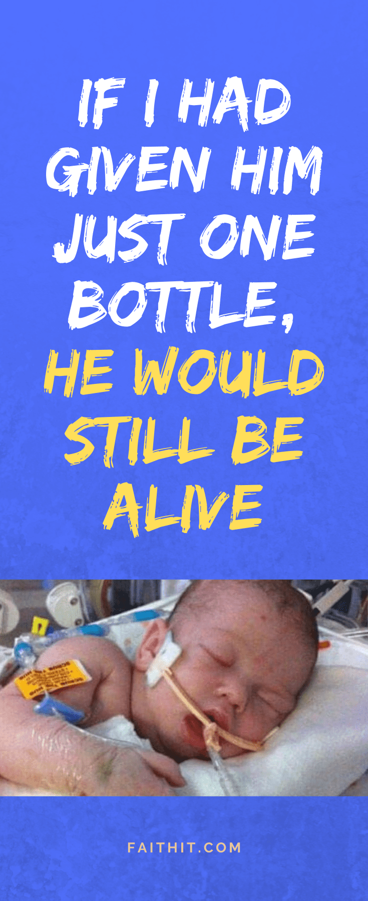 If I Had Given Him Just One Bottle, He Would Still Be Alive