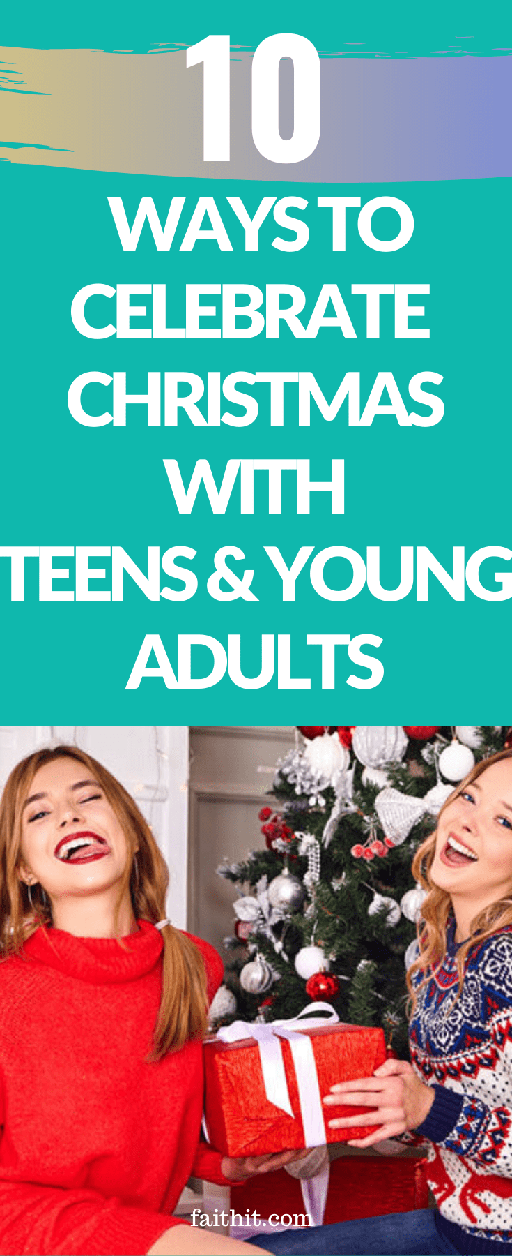 10 Ways To Celebrate The Christmas Season With Teens Young Adults