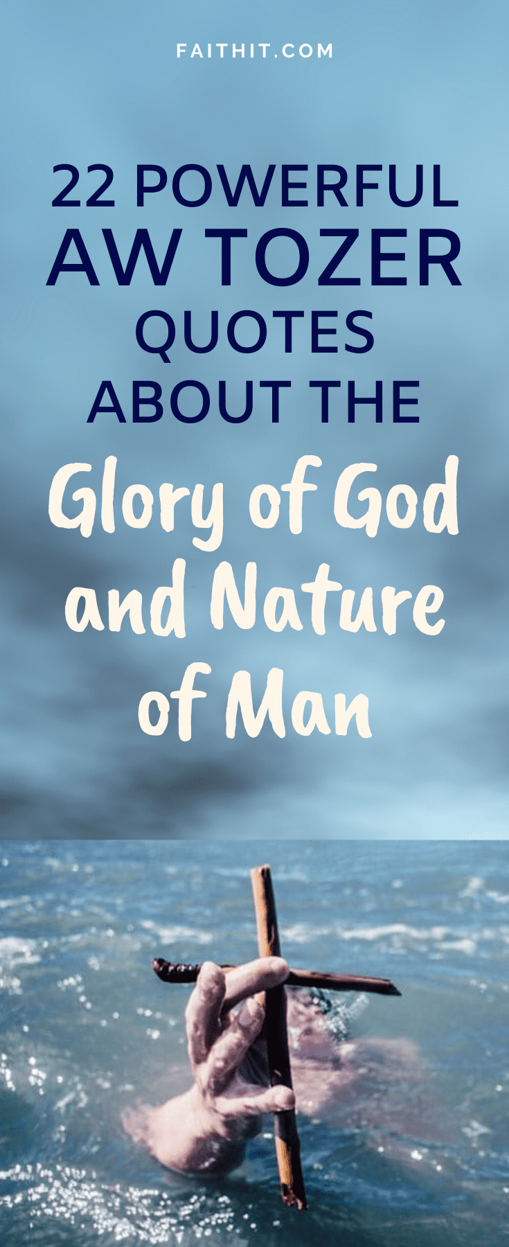 powerful aw tozer quotes about the glory of god and nature of